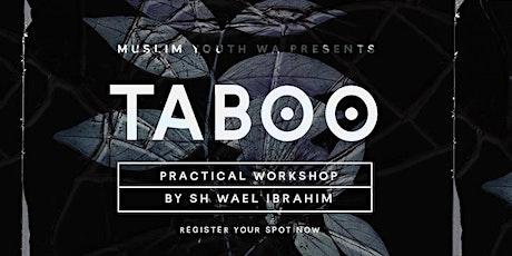 MYWA Taboo Workshop - Sh Wael Ibrahim tickets