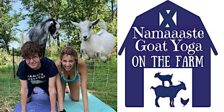 Baby Goat Yoga on the Farm: Namaaaste Goat Yoga tickets