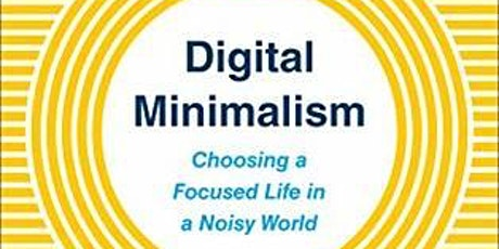 Culture and Technology Book Club, Digital Minimalism tickets