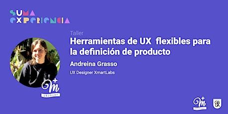 Herramientas de UX  flexibles para la definición de producto - sUma eXp entradas