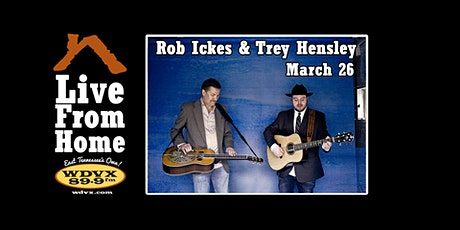 WDVX Live From Home | Rob Ickes & Trey Hensley tickets