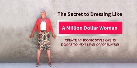 Dress Like a Million Dollar Woman BETA Group Coaching Program tickets