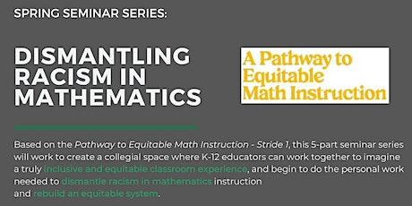 Dismantling Racism in Mathematics Seminar #4: Who are my collaborators? biglietti