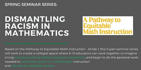 Dismantling Racism in Mathematics Seminar #5: So what now? tickets