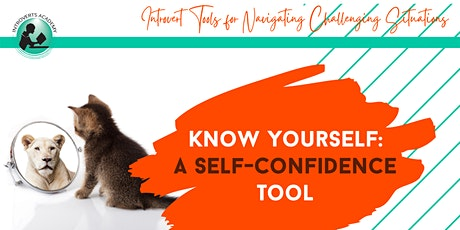 Know Yourself: A Self-Confidence Tool tickets