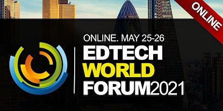 EdTech World Summit 2021 (Online Event, Virtual) tickets