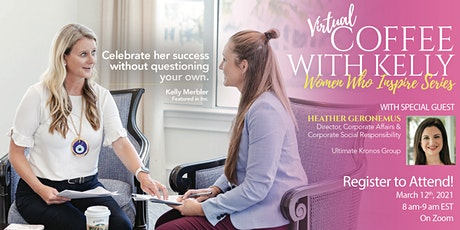 Coffee With Kelly- Women Who Inspire Series tickets