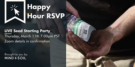 LIVE Seed Starting Party! tickets