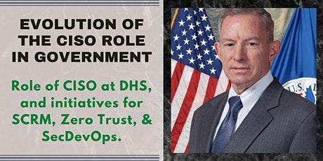 (ISC)2 Quantico Chapter Event:  Evolution Of The CISO Role In Government tickets