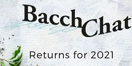 BacchChat Returns for 2021 tickets