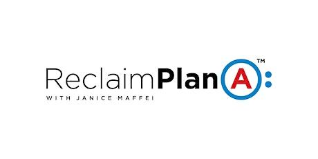 Reclaim Plan A: Pandemic Reboot, Renew, Refuel tickets