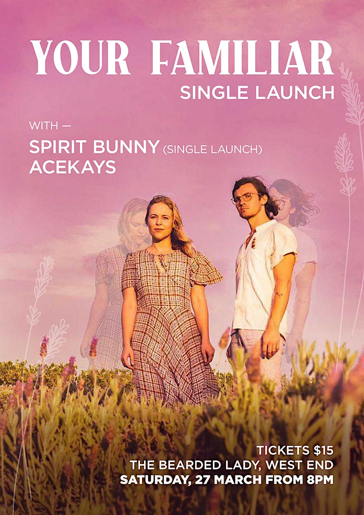 Your Familiar (Single Launch) with Spirit Bunny (Single Launch) and ACEKAYS image