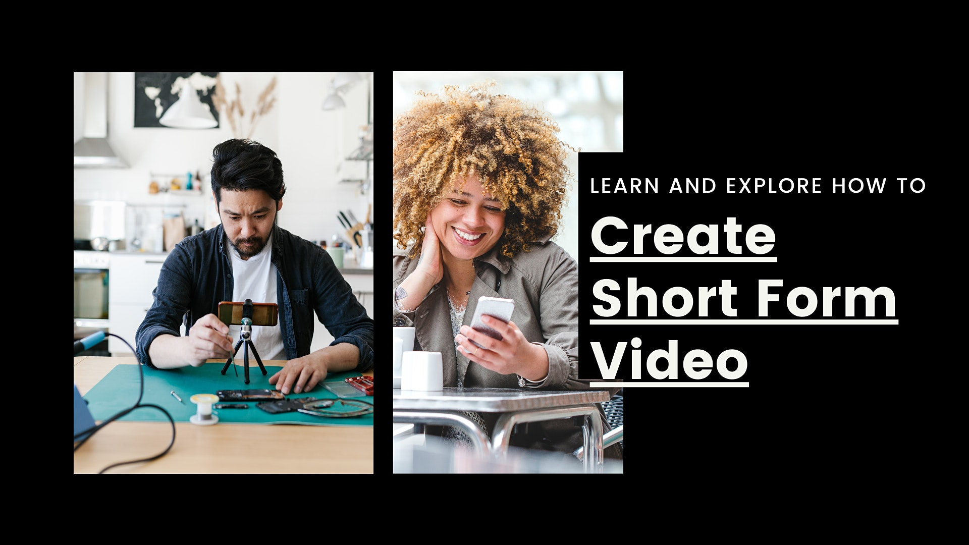 Creating Short Form Video to Promote Your Business
