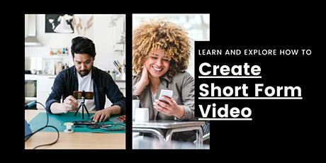 Creating Short Form Video to Promote Your Business tickets