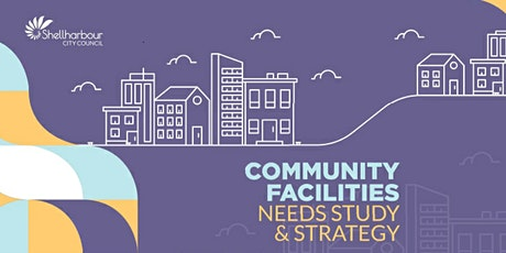 Shellharbour Community Facilities Needs Stakeholder Consultation tickets