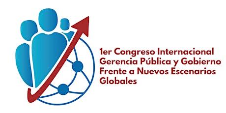 1er Congreso Internacional Gerencia Pública y Gobierno. tickets