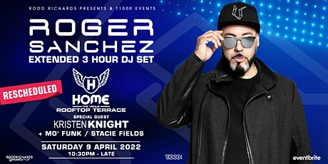 Roger Sanchez (2nd Show) @ Home The Venue tickets