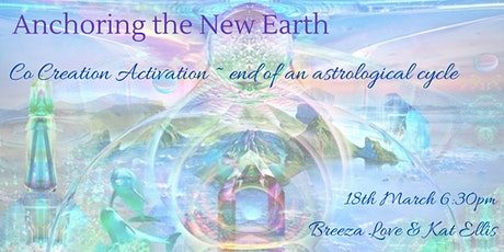 Anchoring in New Earth - Co Creation Activation for Humanity tickets