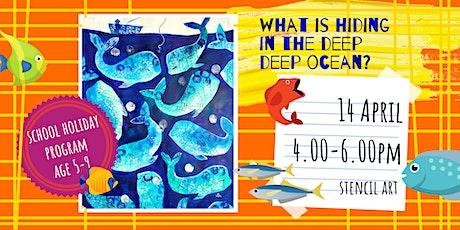 WHAT IS HIDING IN THE DEEP DEEP OCEAN? - school holidays fun workshop tickets