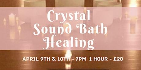 Crystal Sound Bath Healing - 1 Hour. tickets