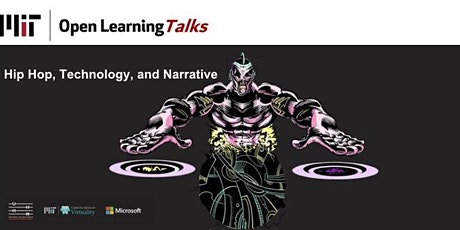 Open Learning Talks: Hip Hop, Technology, and Narrative tickets