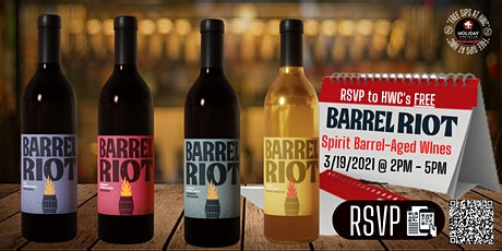 #FREEsipsAtHWC| Barrel Riot Wines 3/19 from 2PM-5PM at Holiday Wine Cellar tickets