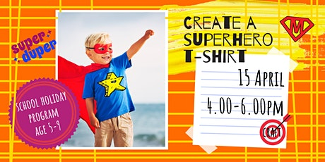 CREATE A SUPERHERO T-SHIRT - school holidays fun workshop tickets