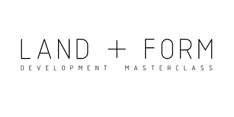 Land + Form | Development Masterclass tickets
