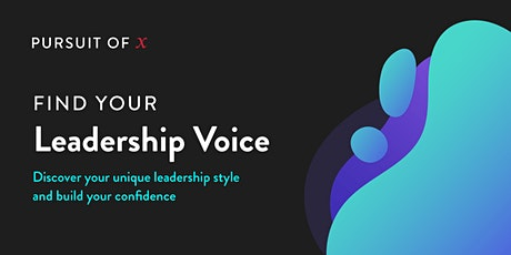 Pursuit of X: Find your Leadership Voice tickets