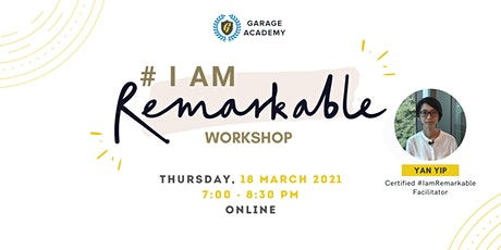 #IamRemarkable Workshop biglietti