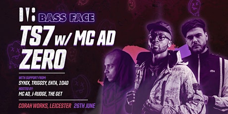 Bass Face // LCSTR // TS7 w.MC AD, Zero, Synix, Triggsy, ENTA, 10AD, + More tickets