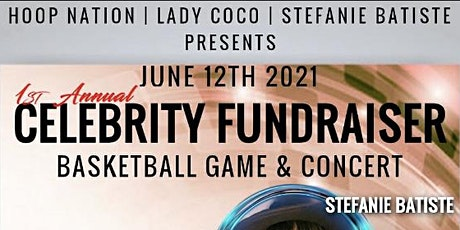 1st Annual Celebrity  Basketball game  and Concert tickets
