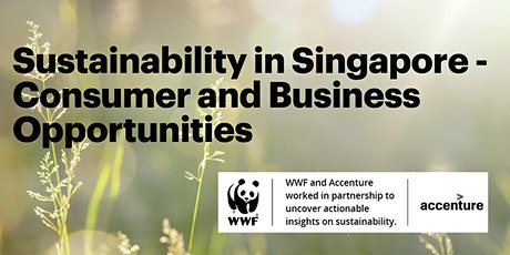 Sustainability in Singapore - Consumer and Business Opportunities tickets