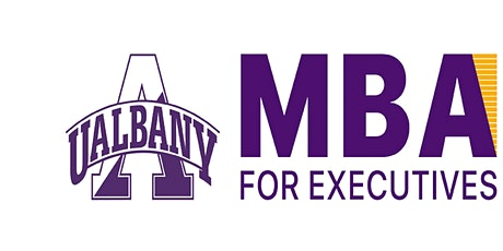 University at Albany MBA for Executives Online Information Session tickets