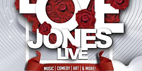 Love Jones Live tickets
