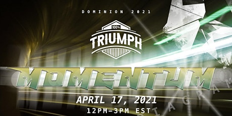 100% Triumph Campus Ministry Presents: Dominion Youth Conference tickets