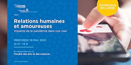 Relations humaines et amoureuses : impacts de la pandémie dans nos vies billets