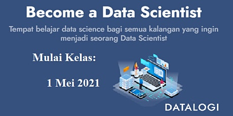 Kelas DATA SCIENCE via online tickets