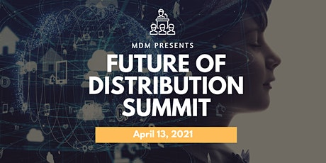 The Future of Distribution Summit tickets