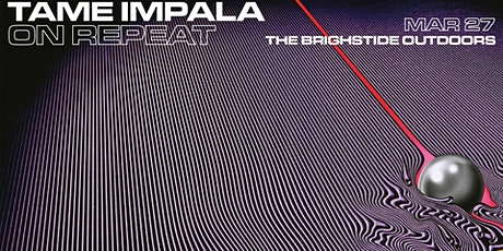 On Repeat: Tame Impala Night - Bris tickets