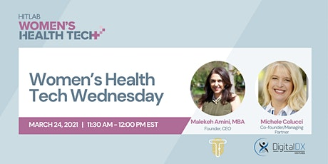 Women's Health Tech Wednesdays | Digital DX Ventures tickets