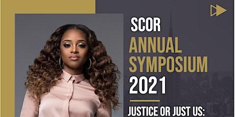SCOR Social Justice Symposium 2021: Virtual Gala and Keynote Address tickets