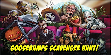Goosebumps Scavenger Hunt! tickets