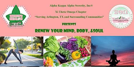 Renew Your Mind, Body & Soul tickets