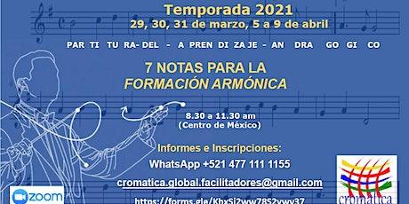 PARTITURA DEL APRENDIZAJE ANDRAGÓGICO: 7 notas para la Formación Armónica. boletos