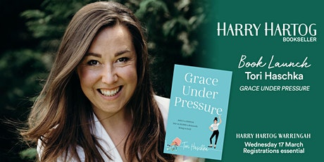 Book Launch: Grace Under Pressure by Tori Haschka tickets