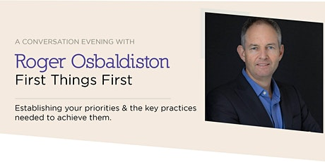 Conversation Evening: First Things First tickets