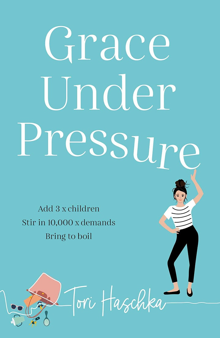 Book Launch: Grace Under Pressure by Tori Haschka image