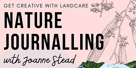 Nature Journalling Workshop with Joanne Stead tickets