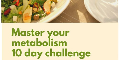 Master your Metabolism 10 day Challenge tickets